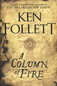 FOLLETT, KEN*COLUMN OF FIRE