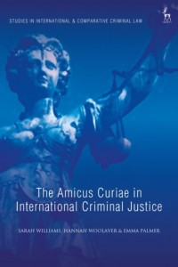 The Amicus Curiae in International Criminal Justice