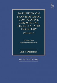 Dalhuisen on Transnational Comparative, Commercial, Financial and Trade Law Volume 2