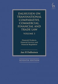 Dalhuisen on Transnational Comparative, Commercial, Financial and Trade Law Volume 3