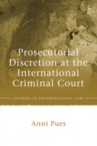 Prosecutorial Discretion at the International Criminal Court