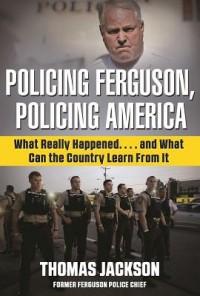 Policing Ferguson, Policing America