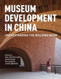 Museum Development in China