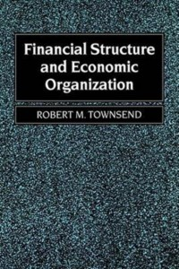 Financial Structure and Economic Organization