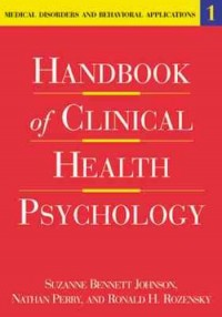 Handbook of Clinical Health Psychology, Volume 1