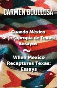 Cuando México se reapropia de Texas / When Mexico Recaptures Texas