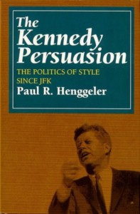 The Kennedy Persuasion