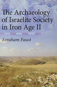 Archaeology of Israelite Society in the Iron Age