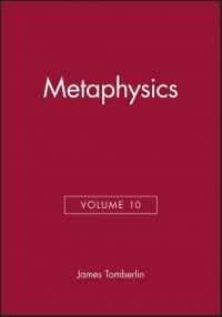 Metaphysics, Volume 10
