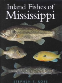 The Inland Fishes of Mississippi