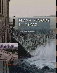 Flash Floods In Texas