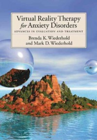 Virtual Reality Therapy for Anxiety Disorders