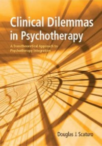 Clinical Dilemmas In Psychotherapy