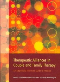 Therapeutic Alliances in Couple And Family Therapy