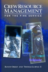 Crew Resource Management for the Fire Service