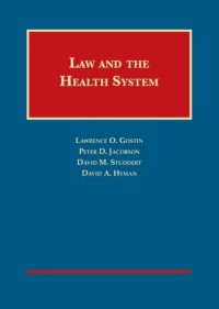 Law and the Health System