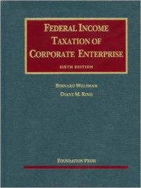 Federal Income Taxation of Corporate Enterprise