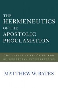 The Hermeneutics of the Apostolic Proclamation