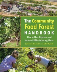 The Community Food Forest Handbook