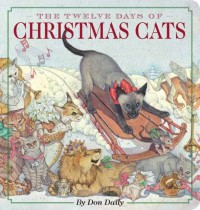 The Twelve Days of Christmas Cats Oversized Padded Board Book