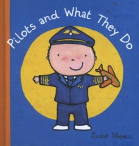 Pilots and what they do ( Jubileum beroepenreeks, kleine editie)