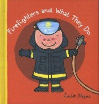 Firefighters and what they do ( Jubileum beroepenreeks, kleine editie)