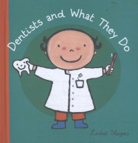 Dentists and What They Do
