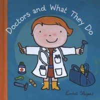 Doctors and what they do ( Jubileum beroepenreeks, kleine editie)