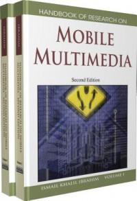 Handbook of Research on Mobile Multimedia, Volume 1