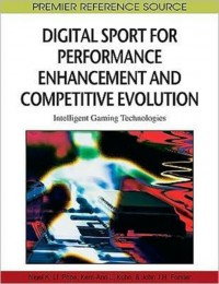 Digital Sport for Performance Enhancement and Competitive Evolution