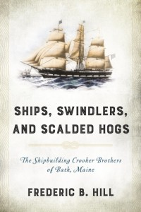 Ships, Swindlers, and Scalded Hogs