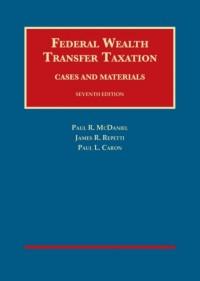 Federal Wealth Transfer Taxation