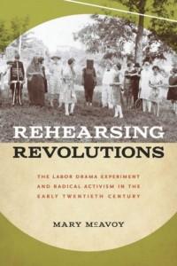 Rehearsing Revolutions