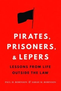 Pirates, Prisoners, and Lepers