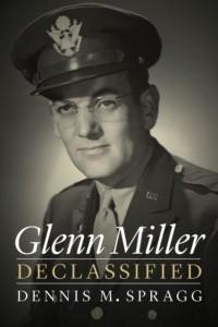 Glenn Miller Declassified