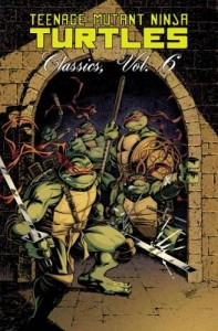 Teenage Mutant Ninja Turtles Classics 6