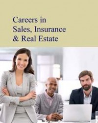 Careers in Real Estate, Sales & Insurance