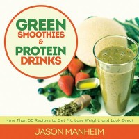 Green Smoothies & Protein Drinks