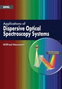 Applications of Dispersive Optical Spectroscopy Systems