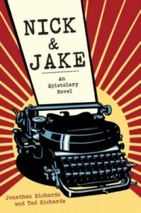 Nick and Jake