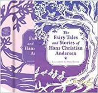 Fairy Tales and Stories of Hans Christian Andersen