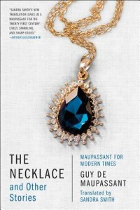 The Necklace and Other Stories