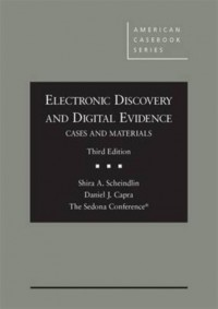 Electronic Discovery and Digital Evidence