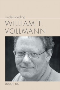 Understanding William T. Vollman