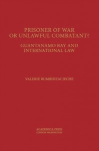 Prisoners of War or Unlawful Combatants?