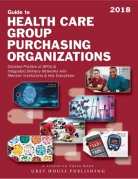 Guide to Health Care Group Purchasing Organizations