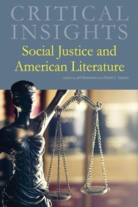 Critical Insights - Social Justice and American Literature