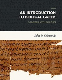 Introduction to Biblical Greek