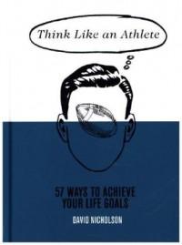 Think Like an Athlete