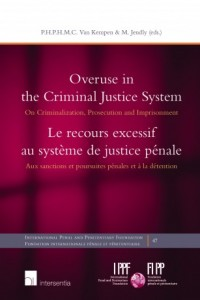 Overuse of the Criminal Justice System